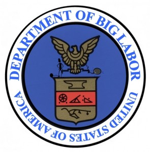 The Department of Big Labor