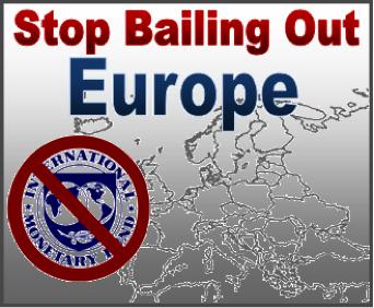 Stop European Bailouts